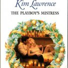 The Playboy's Mistress by Kim Lawrence Harlequin Presents Romance Book 0373122942