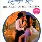 The Night Of The Wedding by Kathryn Ross Harelquin Presents Romance Book 0373122764