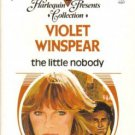The Little Nobody by Violet Winspear Harlequin Presents Romance Book 0373150075