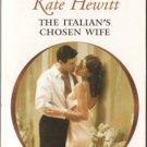 The Italian's Chosen Wife by Kate Hewitt Harlequin Presents Novel Book 0373126980