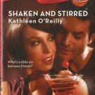 Shaken and Stirred by Kathleen O'Reilly Harlequin Blaze Romance Book 0373793863