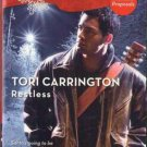 Restless by Tori Carrington Harlequin Blaze Romance Fiction Novel Book 0373794436