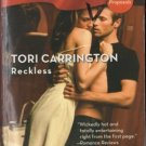 Reckless by Tori Carrington Harlequin Blaze Romance Fiction Novel Book 0373794371