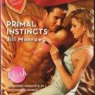 Primal Instincts by Jill Monroe Harlequin Blaze Romance Novel Book 0373793820