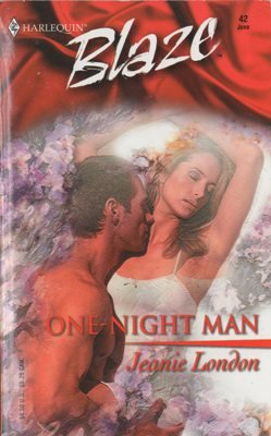 One-Night Man by Jeanie London Harlequin Blaze Romance Novel Book 0373790465