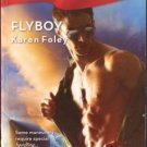 Flyboy by Karen Foley Harlequin Blaze Romance Fiction Fantasy Novel Book 037379357X