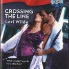 Crossing The Line by Lori Wilde Harlequin Blaze Romance Novel Book 0373794037