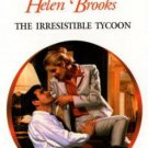 The Irresistible Tycoon by Helen Brooks Harlequin Presents Fiction Love Novel Book