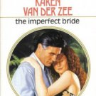 The Imperfect Bride by Karen Van Der Zee Harlequin Presents Novel Book 0373114869