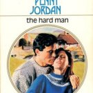 The Hard Man by Penny Jordan Harlequin Presents Romance Novel Book 0373108974