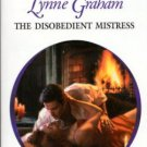 The Disobedient Mistress by Lynne Graham Harlequin Presents Novel Book 0373122772