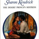 The Desert Prince's Mistress by Sharon Kendrick Harlequin Presents Book 0373123965