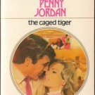 The Caged Tiger by Penny Jordan Harlequin Presents Romance Novel Book 0373105193