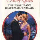 The Brazilian's Blackmail Bargain by Abby Green Harlequin Presents Book 0373126573