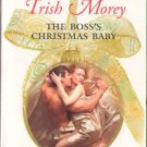 The Boss's Christmas Baby by Trish Morey Harlequin Presents Book 0373126786
