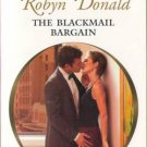 The Blackmail Bargain by Robyn Donald Harlequin Presents Fiction Novel Book Romance