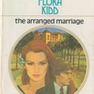 The Arranged Marriage by Flora Kidd Harlequin Presents Novel Book 0373103700