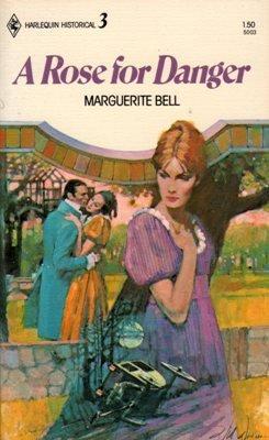 A Rose for Danger by Marguerite Bell Harlequin Historical Novel Book 0373050038