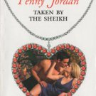 Taken by The Sheikh by Penny Jordan Harlequin Presents Novel Book Romance Love