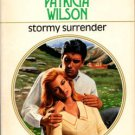 Stormy Surrender by Patricia Wilson Harlequin Presents Novel Book 0373114303