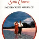 Smokescreen Marriage by Sara Craven Harlequin Presents Novel Book 037312287X