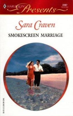 Smokescreen Marriage by Sara Craven Harlequin Presents Novel Book 037312287X