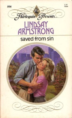 Saved From Sin by Lindsay Armstrong Harlequin Presents Novel Book 0373108060