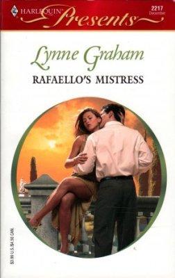Rafaello's Mistress by Lynne Graham Harlequin Presents Novel Book 0373122179