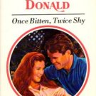 Once Bitten, Twice Shy by Robyn Donald Harlequin Presents Fiction Fantasy Love Romance Novel Book