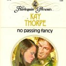 No Passing Fancy by Kay Thorpe Harlequin Presents Romance Novel Book 0373103948