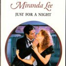 Just For A Night by Miranda Lee Harlequin Presents Novel Romance Book 0373121644