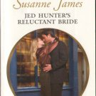 Jed Hunter's Reluctant Bride by Susanne James Harlequin Presents Book 0373126824