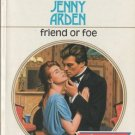 Friend Or Foe by Jenny Arden Harlequin Presents Novel Romance Book 0373112157