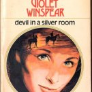 Devil In A Silver Room by Violet Winspear Harlequin Presents Novel Book 0373100051