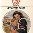 Desperate Desire by Flora Kidd Harlequin Presents Novel Romance Book 0373107293