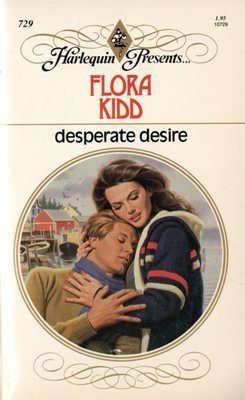 Desperate Desire by Flora Kidd Harlequin Presents Novel Romance Book 0373107293
