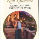 Claiming His Pregnant Wife by Kim Lawrence Harlequin Presents Novel Book 037312662X