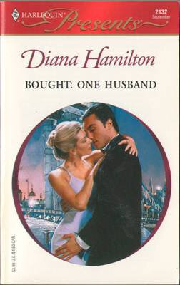 Bought: One Husband by Diana Hamilton Harlequin Presents Novel Book Romance Fiction Fantasy Love