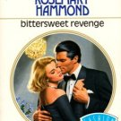 Bittersweet Revenge by Rosemary Hammond Harlequin Presents Novel Book 0373113927