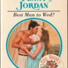 Best Man To Wed? by Penny Jordan Harlequin Presents Novel Romance Book 0373118899