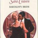 Bartaldi's Bride by Sara Craven Harlequin Presents Novel Romance Book Fiction Fantasy Love