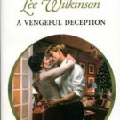 A Vengeful Deception by Lee Wilkinson Harlequin Presents Novel Book 0373122640