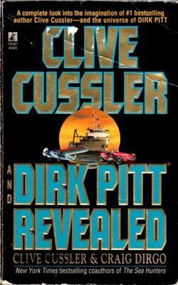 Dirk Pitt Revealed by Clive Cussler Craig Dirgo Fiction Ex-Library Book 0671026224
