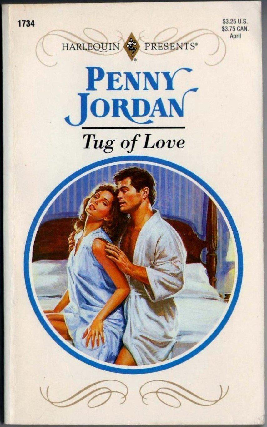 Tug Of Love by Penny Jordan Harlequin Presents Romance Novel Book 0373117345