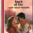 Touch Of Fire by Cathy Gillen Thacker Harlequin American Romance Book Novel Fiction