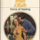 Force Of Feeling by Penny Jordan Harlequin Presents Novel Book 037311169X
