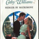 Merger By Matrimony by Cathy Williams Harlequin Presents Romance Fantasy Fiction Novel Book