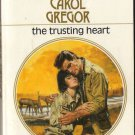 The Trusting Heart by Carol Gregor Harlequin Presents Romance Novel Book 0373111290