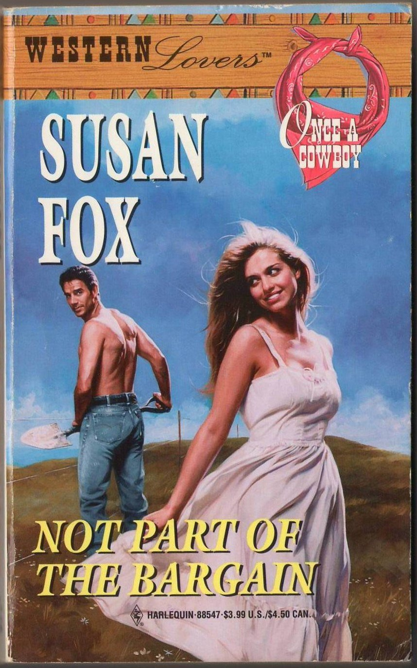 Not Part Of The Bargain by Susan Fox Harlequin Western Lovers 0373885474