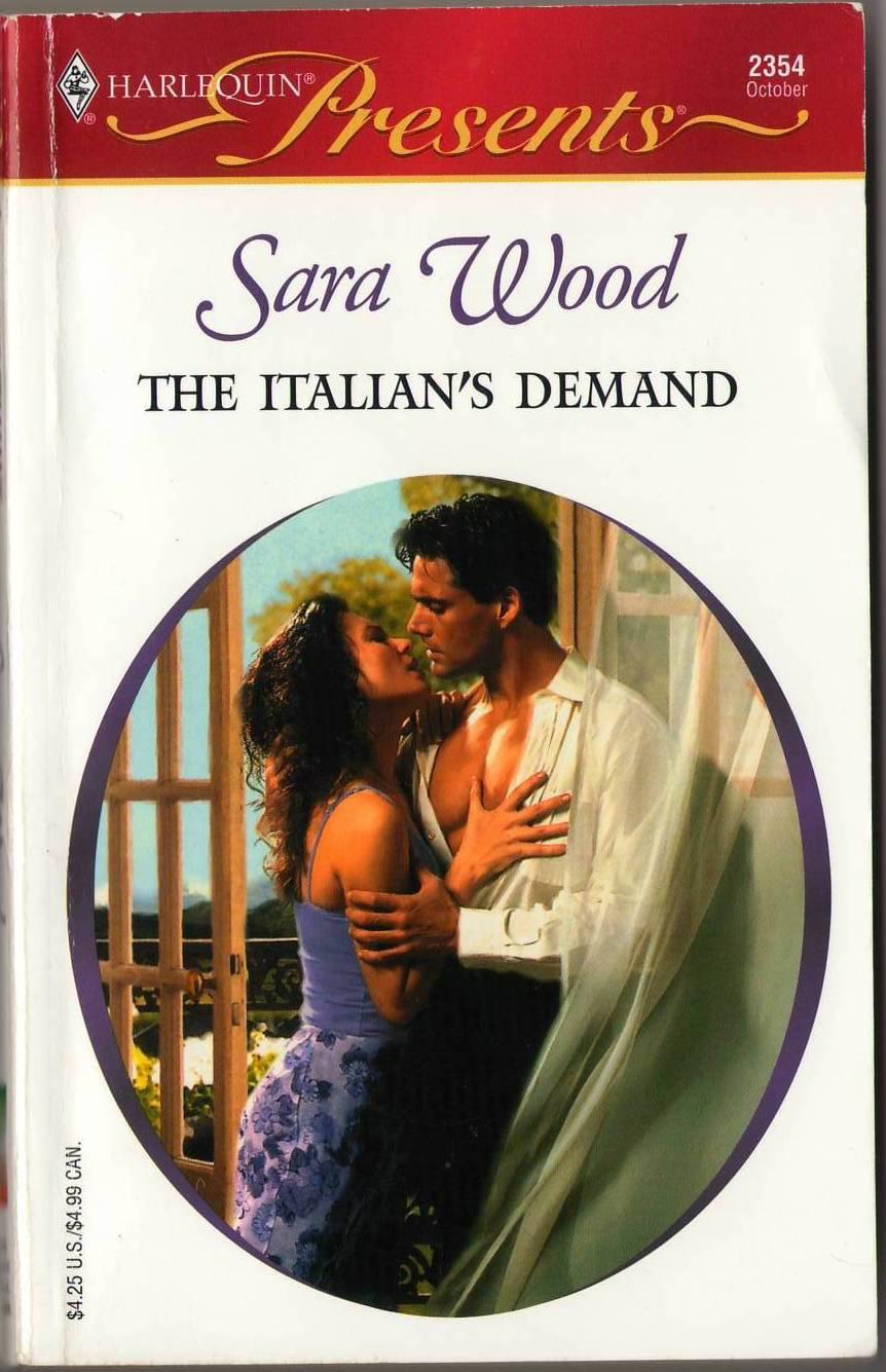 The Italian's Demand by Sara Wood Harlequin Presents Romance Book Novel 037312354X